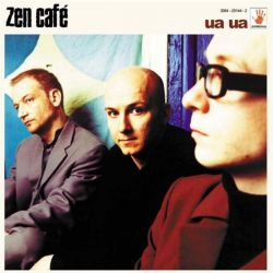 Zen Cafe - Ua Ua [ CD ]