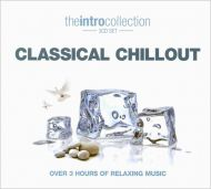 Classical Chillout - Various Composers (The Intro Collection -3CD) [ CD ]